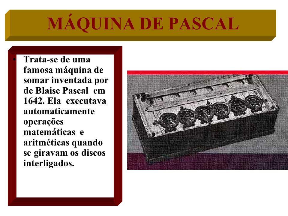 OSSOS DE NAPIER Trata-se de uma máquina inventada em 1617. Com ela pudemos resolver problemas de multiplicação complicadas de números.