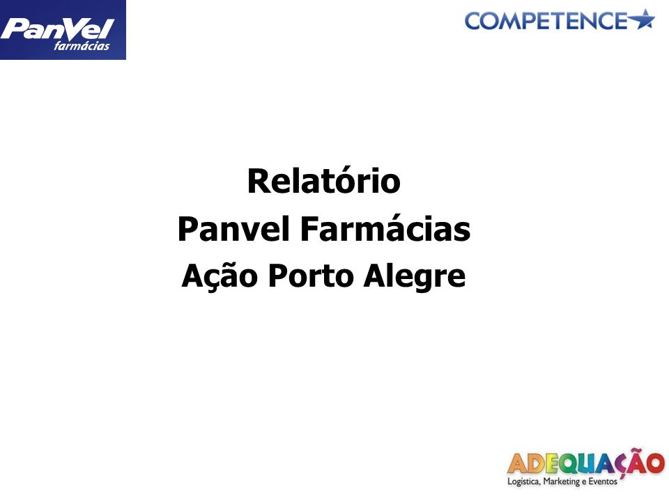 Relatório Panvel Farmácias Ação Porto Alegre