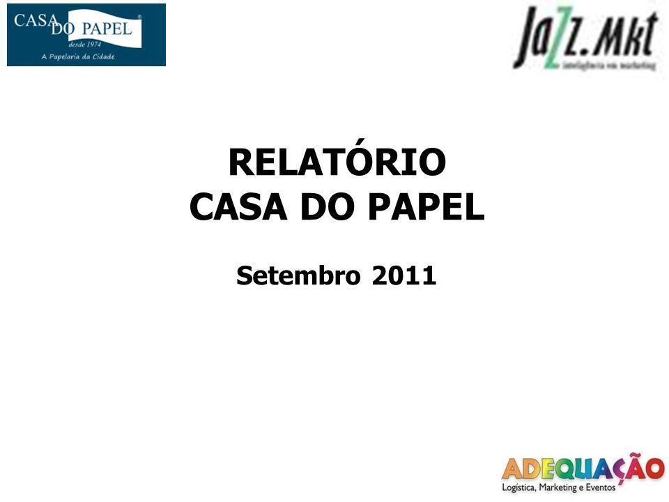 RELATÓRIO CASA DO PAPEL Setembro 2011