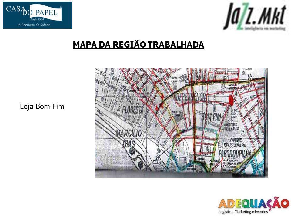 MAPA DA REGIÃO TRABALHADA Loja Bom Fim