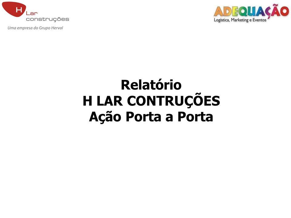 Relatório H LAR CONTRUÇÕES Ação Porta a Porta