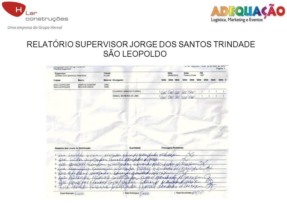 RELATÓRIO SUPERVISOR JORGE DOS SANTOS TRINDADE SÃO LEOPOLDO