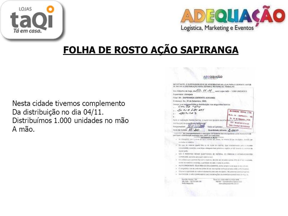 FOLHA DE ROSTO AÇÃO SAPIRANGA Nesta cidade tivemos complemento Da distribuição no dia 04/11.