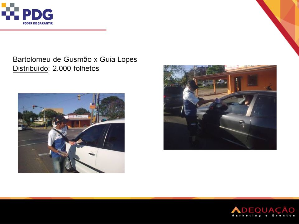 Bartolomeu de Gusmão x Guia Lopes Distribuído: 2.000 folhetos