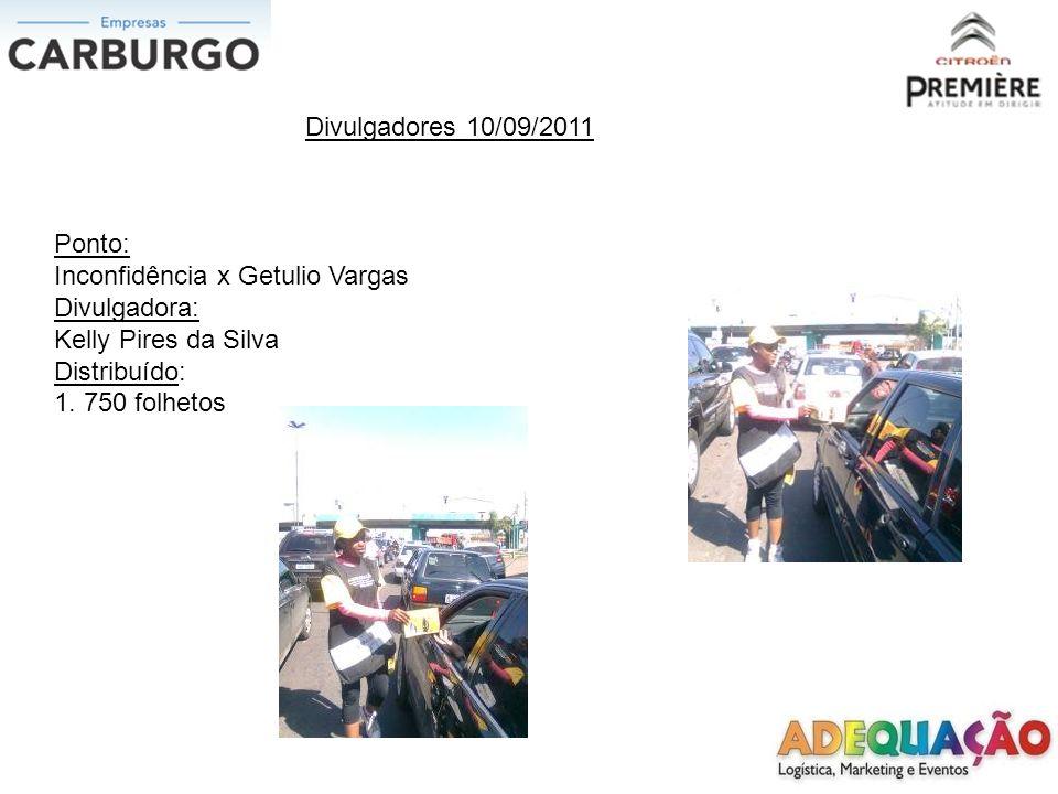 Divulgadores 11/09/2011 Ponto: João Correa x Independência Divulgadora: Kelly Pires da Silva Distribuído: 950 folhetos
