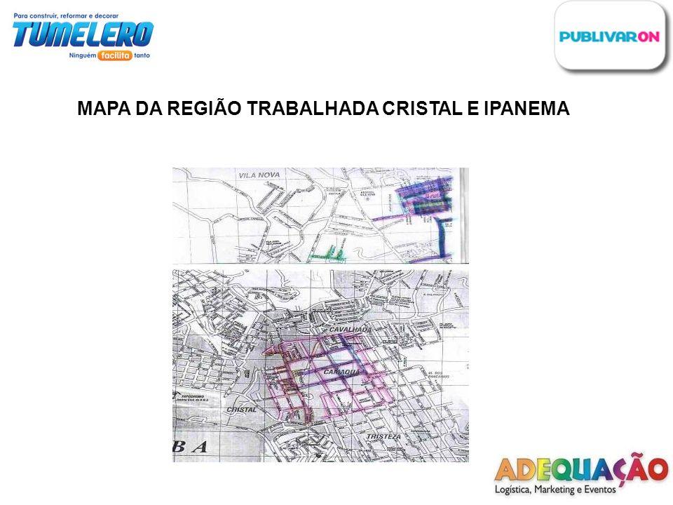 MAPA DA REGIÃO TRABALHADA CENTRO,SHOP TOTAL E INDEPENDÊNCIA