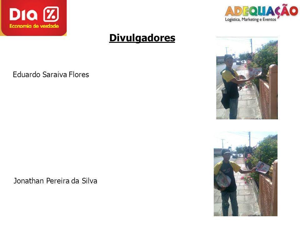 Divulgadores Eduardo Saraiva Flores Jonathan Pereira da Silva