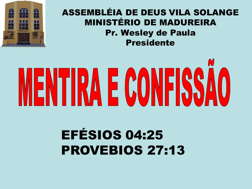 ASSEMBLÉIA DE DEUS VILA SOLANGE MINISTÉRIO DE MADUREIRA Pr.