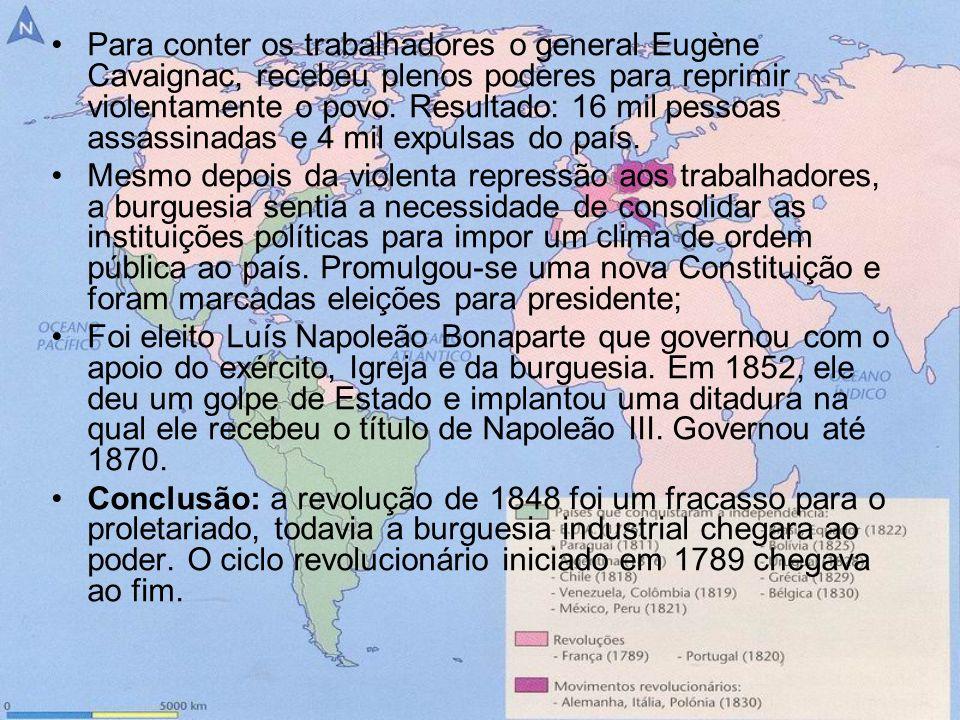 Para conter os trabalhadores o general Eugène Cavaignac, recebeu plenos poderes para reprimir violentamente o povo. Resultado: 16 mil pessoas assassin