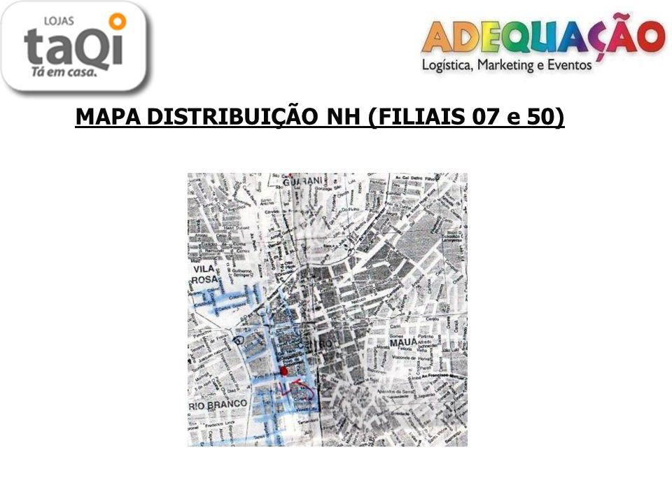 MAPA DISTRIBUIÇÃO NH (FILIAIS 07 e 50)