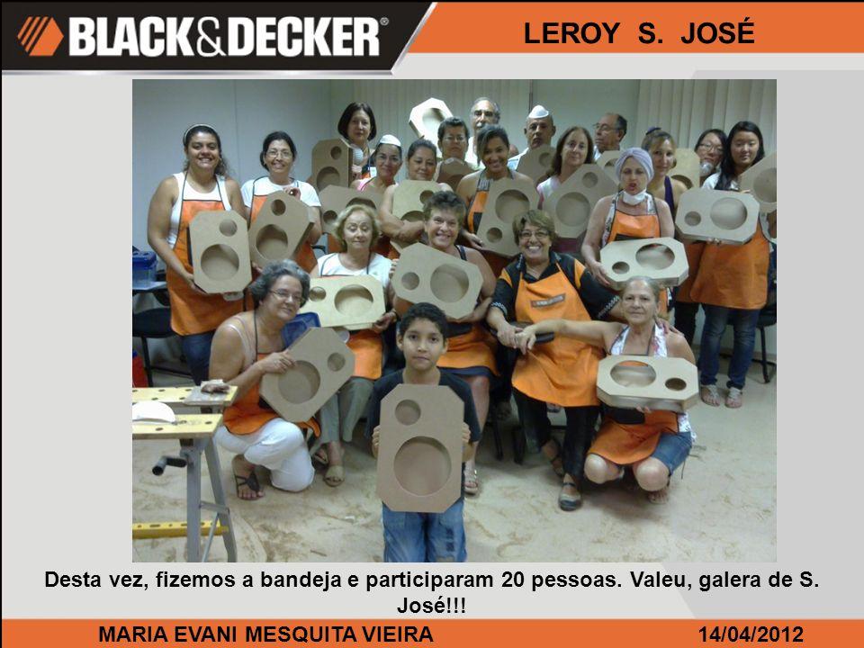 MARIA EVANI MESQUITA VIEIRA14/04/2012 LEROY S.