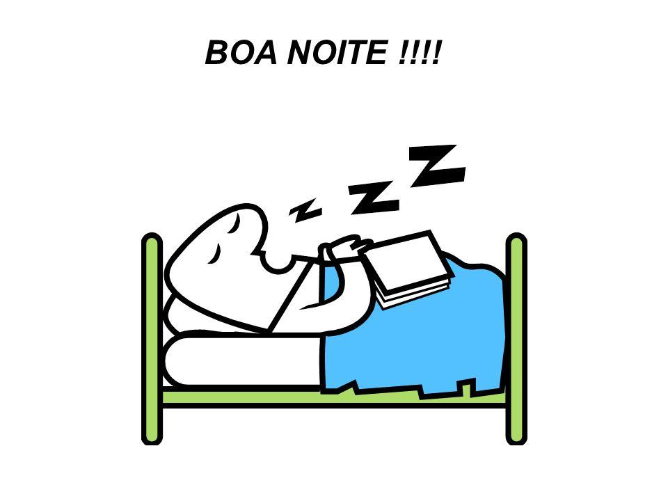 BOA NOITE !!!!B