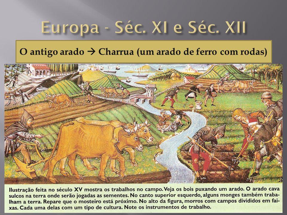O antigo arado Charrua (um arado de ferro com rodas)