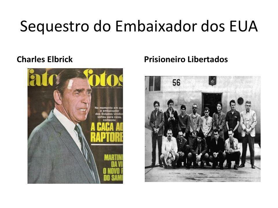 Sequestro do Embaixador dos EUA Charles ElbrickPrisioneiro Libertados