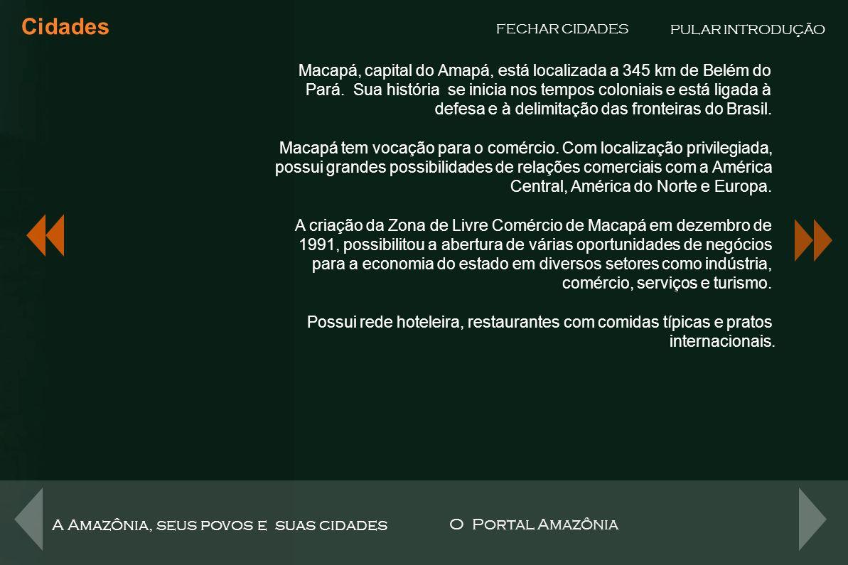 Boa Vista Cidades FECHAR CIDADES Boa Vista, capital de Roraima, está localizada à margem direita do Rio Branco.