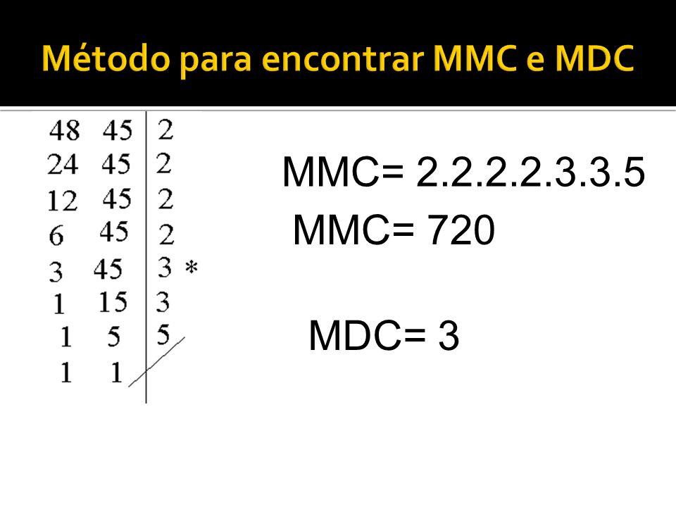 MMC= 2.2.2.2.3.3.5 MDC= 3 MMC= 720