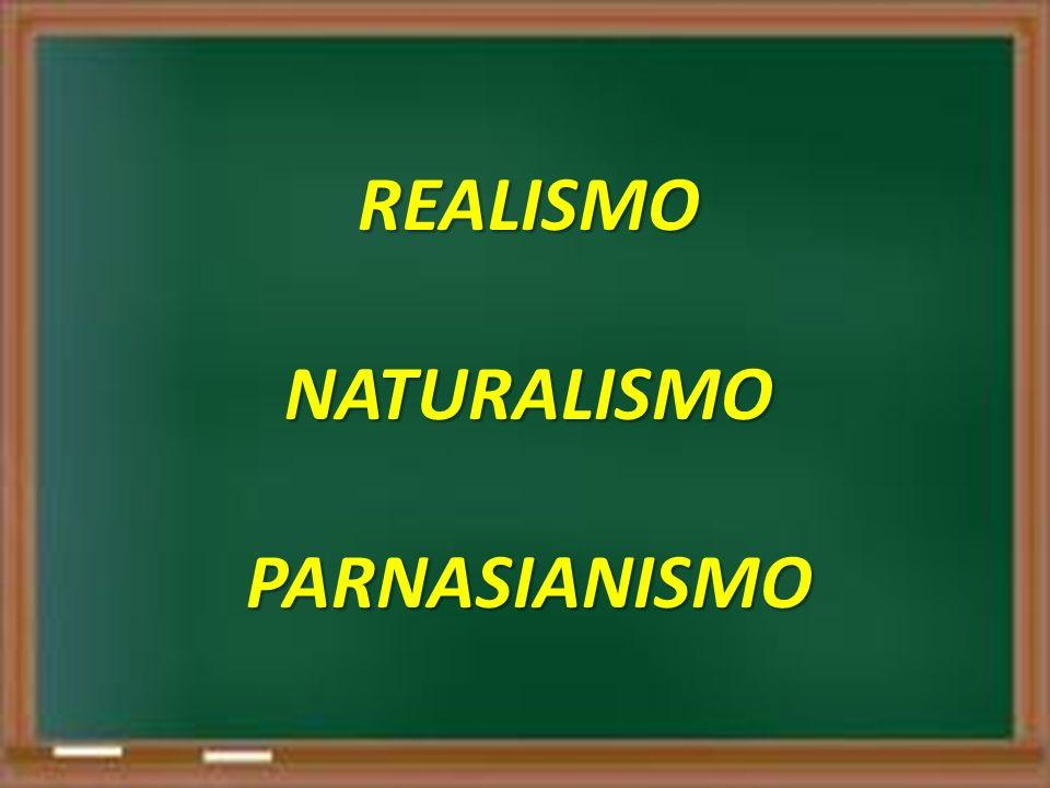 REALISMONATURALISMOPARNASIANISMO