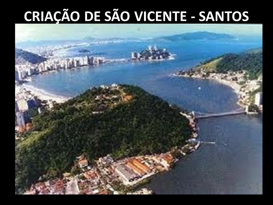 CRIAÇÃO DE SÃO SEBASTIÃO DO RIO DE JANEIRO