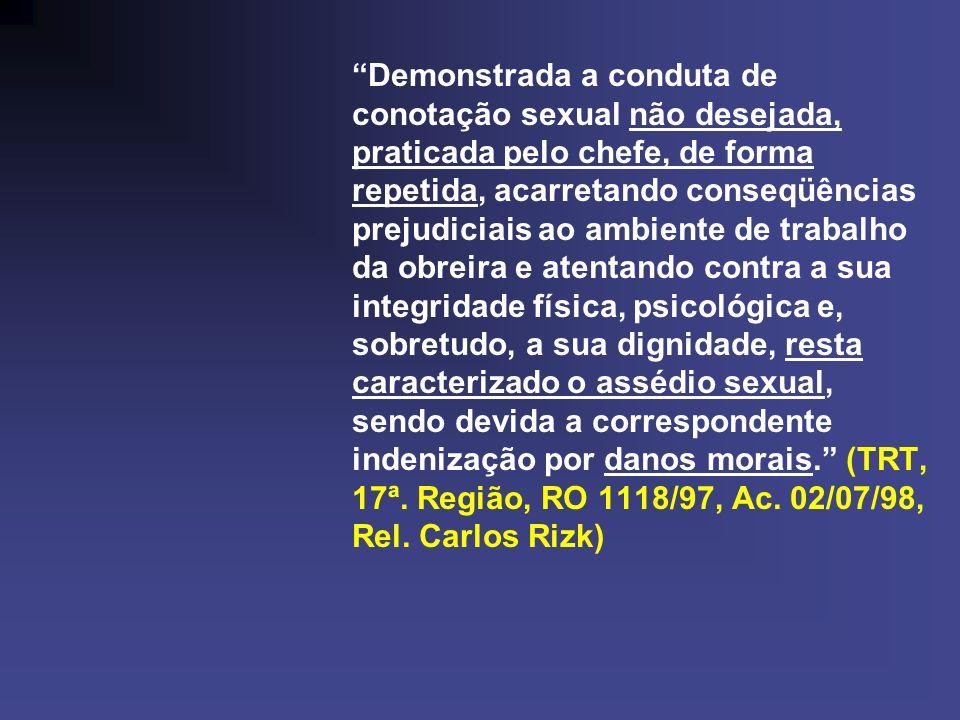 – RESPONSABILIDADE DIRETA E INDIRETA DA EMPRESA Assediante = pessoa do empregador = responsável direto pela reparação Art.