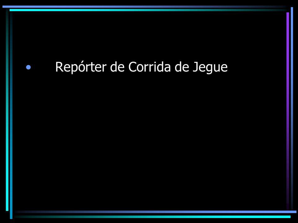 Repórter de Corrida de Jegue