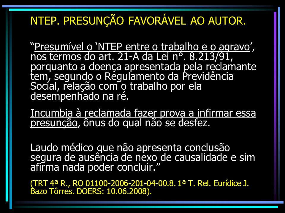 NTEP. PRESUNÇÃO FAVORÁVEL AO AUTOR.