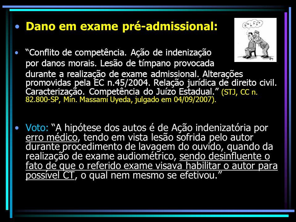 Dano em exame pré-admissional: Conflito de competência. Ação de indenização por danos morais. Lesão de tímpano provocada durante a realização de exame