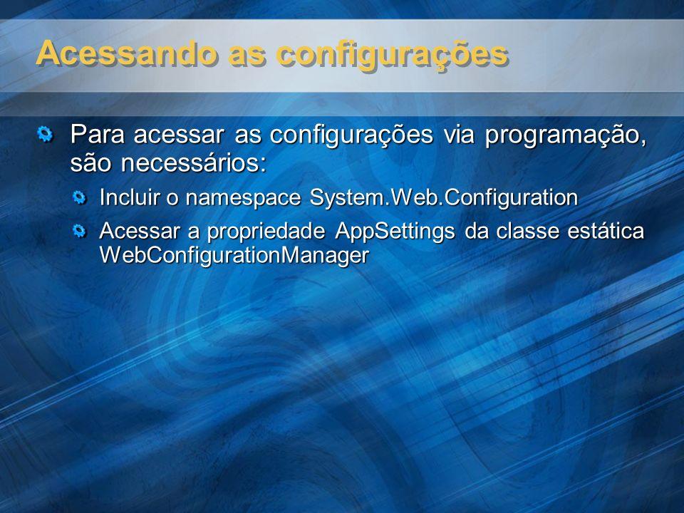 global.asax O arquivo global.asax é uma arquivo (classe) opcional utilizado na configuração de uma aplicação Web.