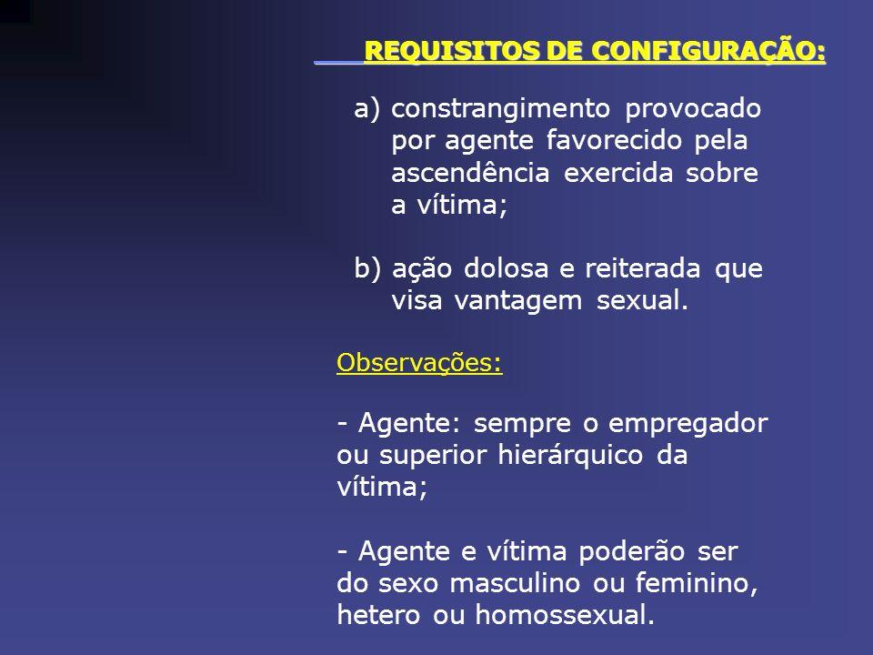 EFEITOS CRIMINAIS: - Assédio sexual, art.216-A do C.