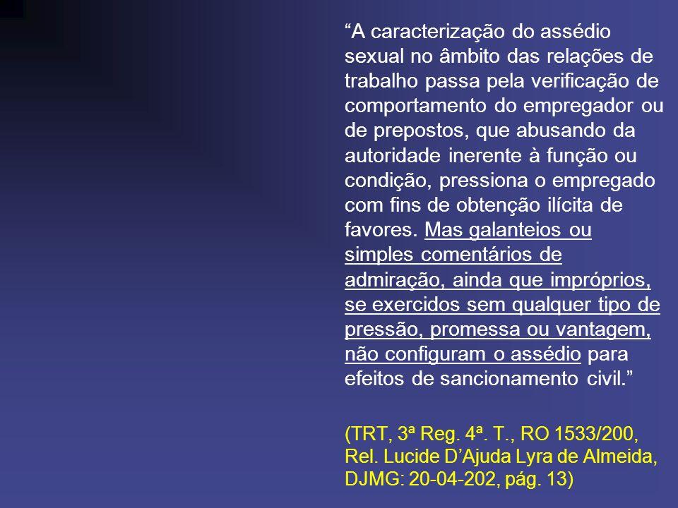 JUSTA CAUSA DO ASSEDIANTE: Art.