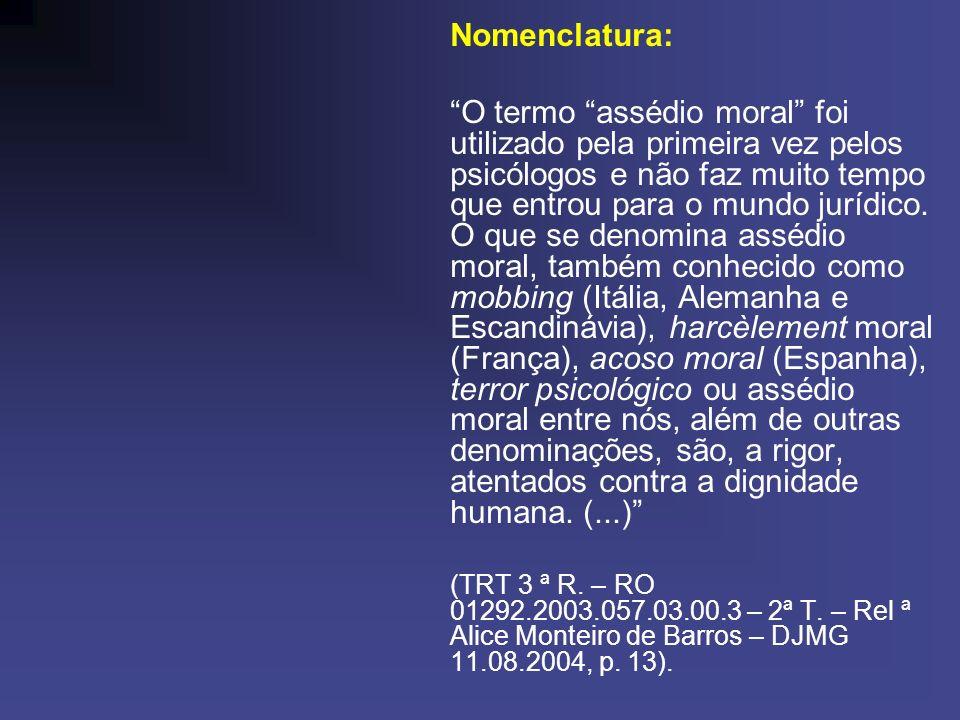 ASSÉDIO MORAL ORGANIZACIONAL CONFIGURADO.INDENIZAÇÃO.
