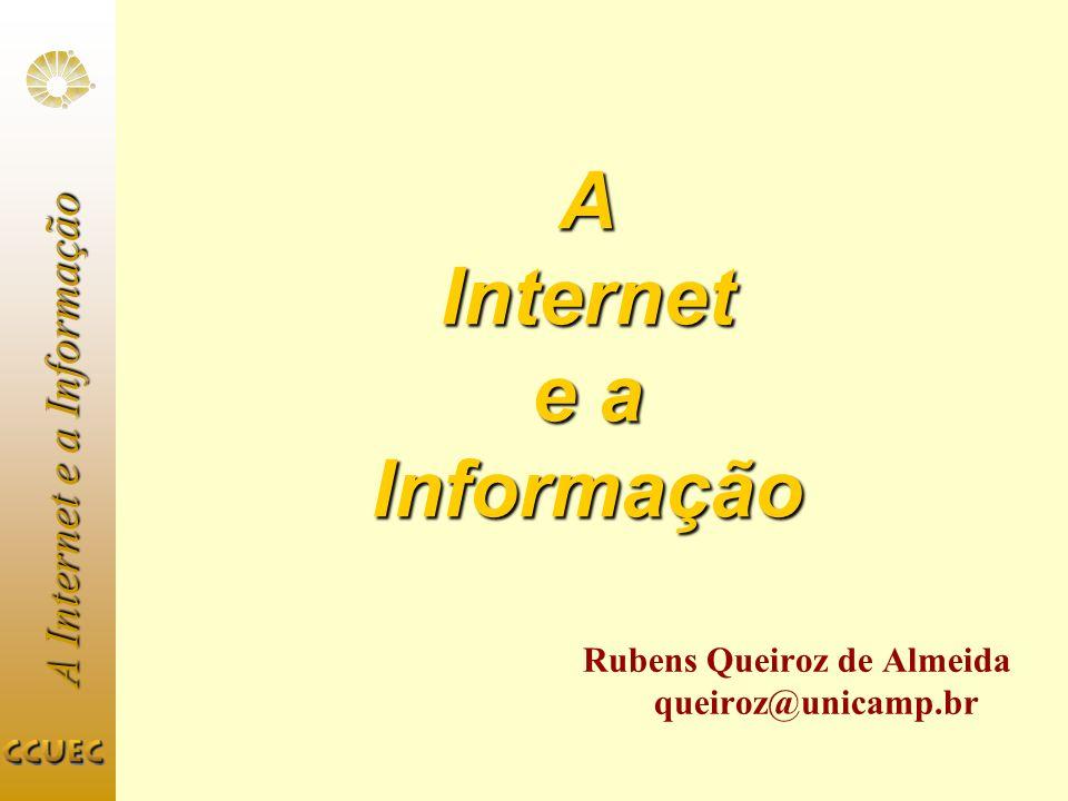 A Internet e a Informação Infoseek URL: http://www.infoseek.comhttp://www.infoseek.com 30 milhões de páginas indexadas 6 a 10 milhões de páginas visitadas diariamente Atualização: uma a duas semanas Submissão de URLs: minutos