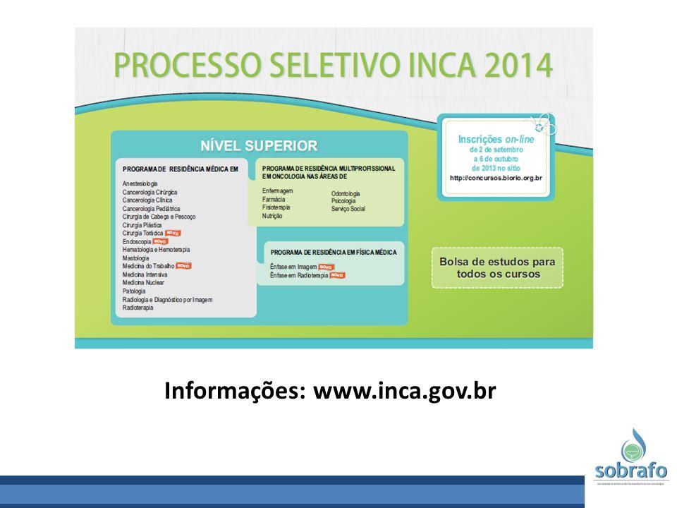 Informações: www.inca.gov.br