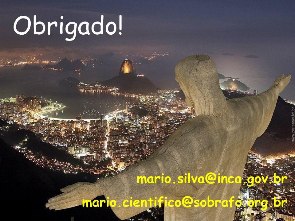 Obrigado! mario.silva@inca.gov.br mario.cientifico@sobrafo.org.br