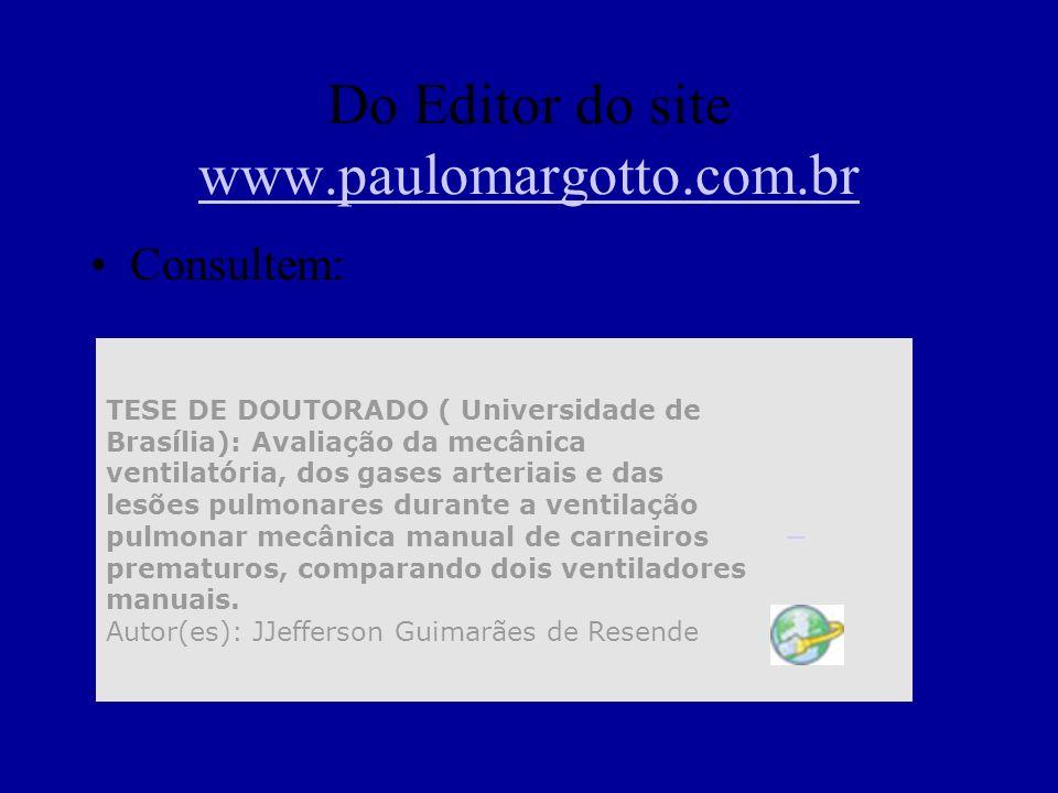 Do Editor do site www.paulomargotto.com.br www.paulomargotto.com.br Consultem: TESE DE DOUTORADO ( Universidade de Brasília): Avaliação da mecânica ve