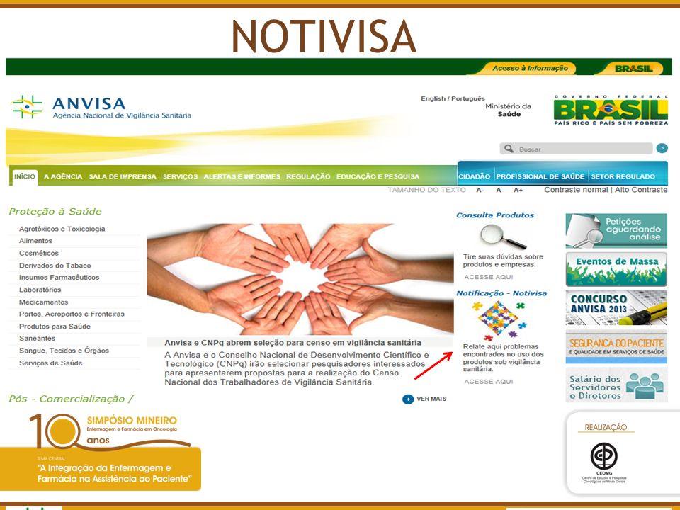 Agência Nacional de Vigilância Sanitária www.anvisa.gov.br NOTIVISA