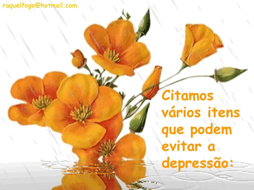 VACINA CONTRA A DEPRESSÃO Lendo e estudando sobre a depressão trazemos aqui uma súmula dos meios de prevenir essa patologia, mais mental do que física