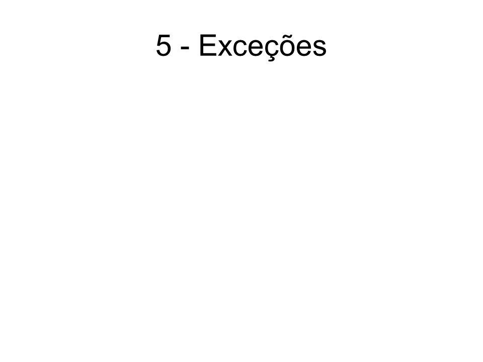 5 - Exceções