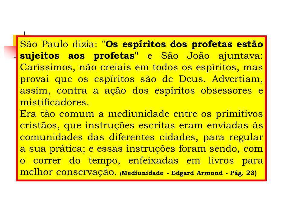 São Paulo dizia: