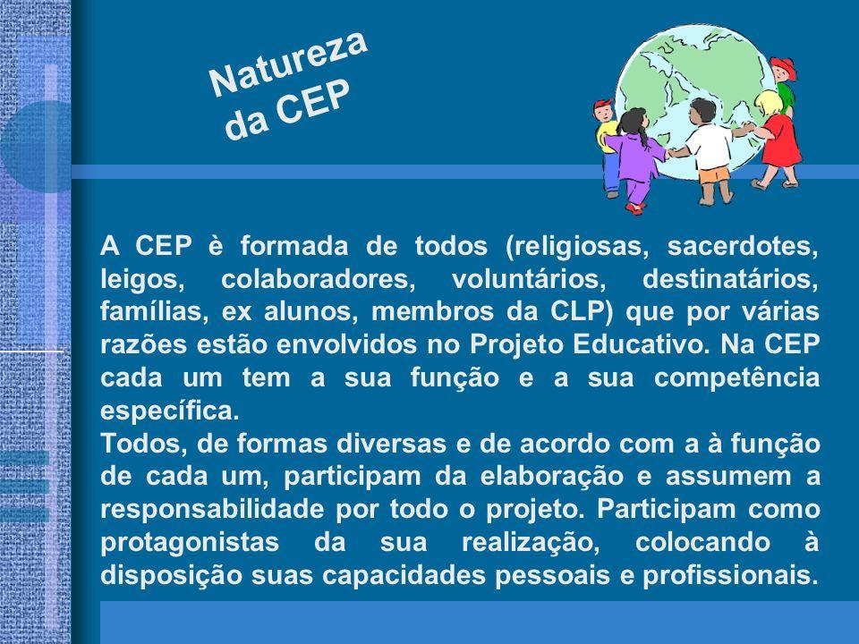 Objetivo geral da CEP A CEP tem a missão de elaborar, realizar e avaliar o Projeto Educativo local, adequado às características dos destinatários, à atividade e ao território no qual está inserida.