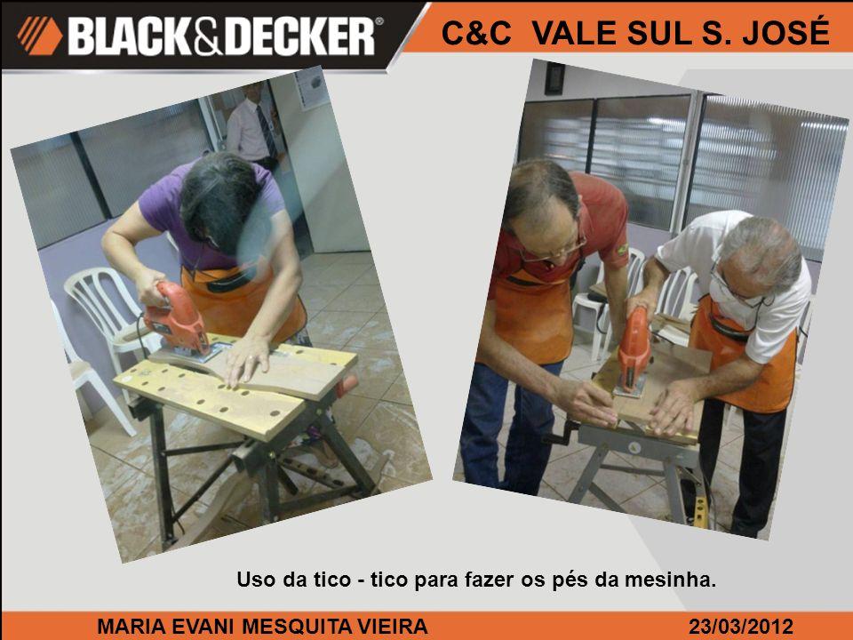MARIA EVANI MESQUITA VIEIRA23/03/2012 C&C VALE SUL S. JOSÉ A QS 800 dando um trato na madeira.