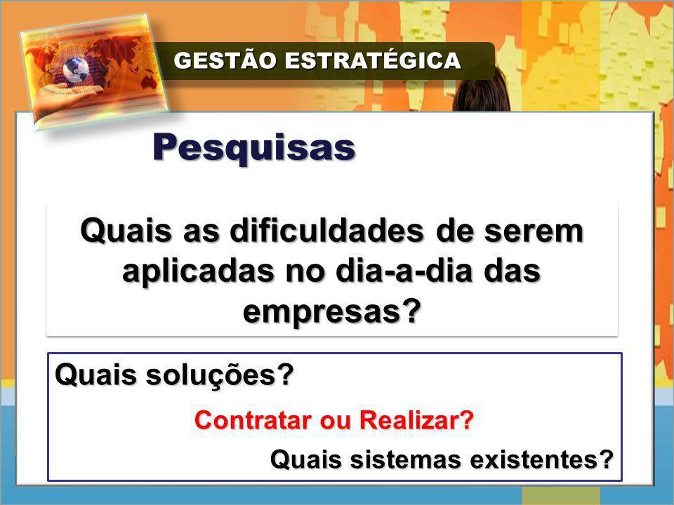 GESTÃO ESTRATÉGICA GESTÃO ESTRATÉGICA Pesquisas Uso de estatísticas nas organizações voltadas para a gestão da informação PESQUISA DE MERCADO PESQUISA DE RECALL PESQUISA DE SATISFAÇÃO DO CLIENTE PESQUISA DE NOVOS PRODUTOS OU ACEITAÇÃO PESQUISA DE POSICIONAMENTO PESQUISA DE CLIMA ORGANIZACIONAL