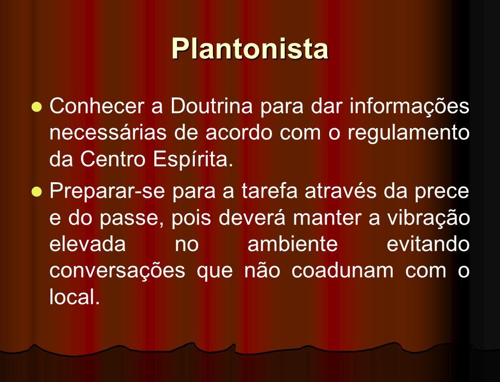 Plantonista Ligado ao departamento de Plantões, seguindo as diretrizes deste setor. Responsabilizar-se pela abertura e fechamento do prédio. Controlar