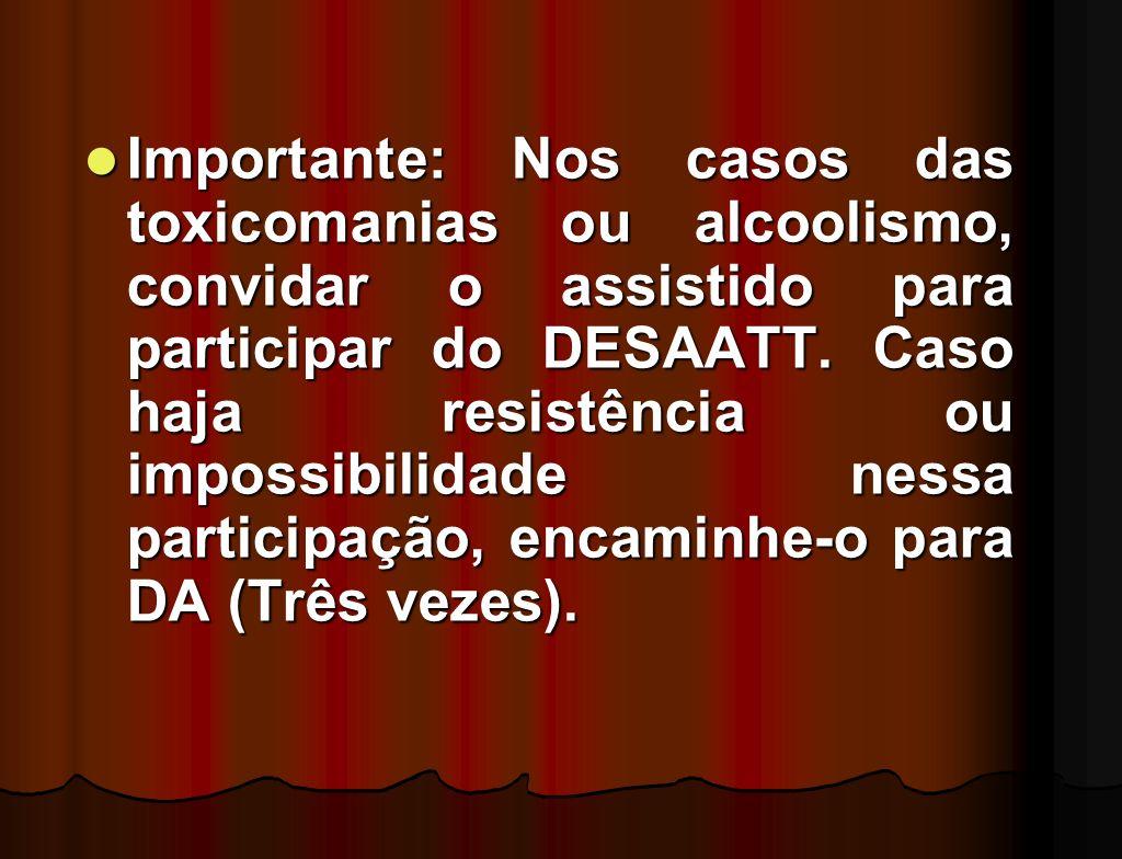Código 2 - DA - Desobsessão Adulto (Somente 3 vezes - Durante a Assistência na Tarefa de Desobsessão será alterado o número de vezes, conforme o caso)