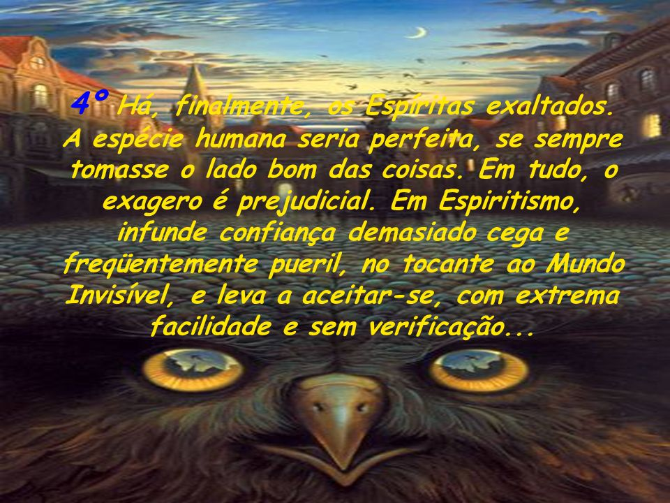3º Os que não se contentam com admirar a Moral Espírita, que a praticam e lhe aceitam todas as conseqüências. (...) A caridade é, em tudo, a regra de
