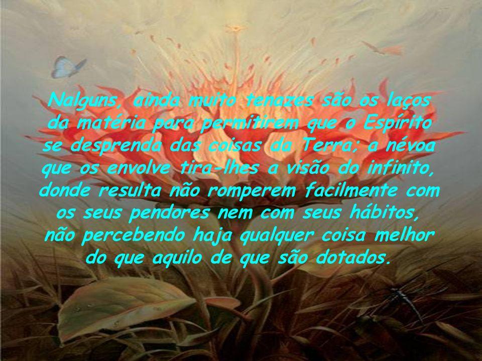 Graças à sua boa-fé, são iludidos, assim, por Espíritos Mistificadores, como por homens que procuram explorar-lhes a credulidade.