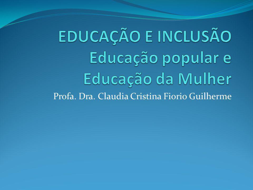 Profa. Dra. Claudia Cristina Fiorio Guilherme