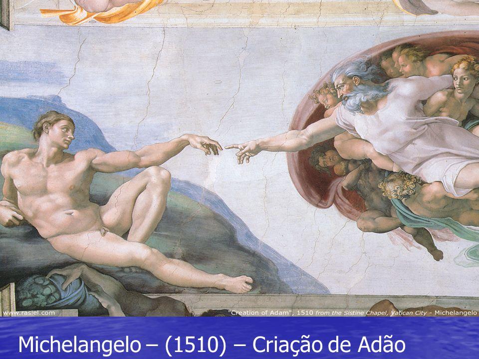 Michelangelo – (1510) – Criação de Adão