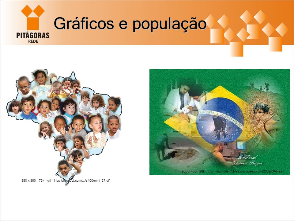 Gráficos e população 390 x 390 - 73k - gif - 1.bp.blogspot.com/.../s400/mini_27.gif 533 x 400 - 26k - jpg - luizmullerpt.files.wordpress.com/2009/08/b