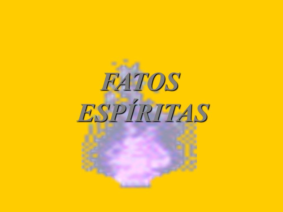FATOSESPÍRITAS