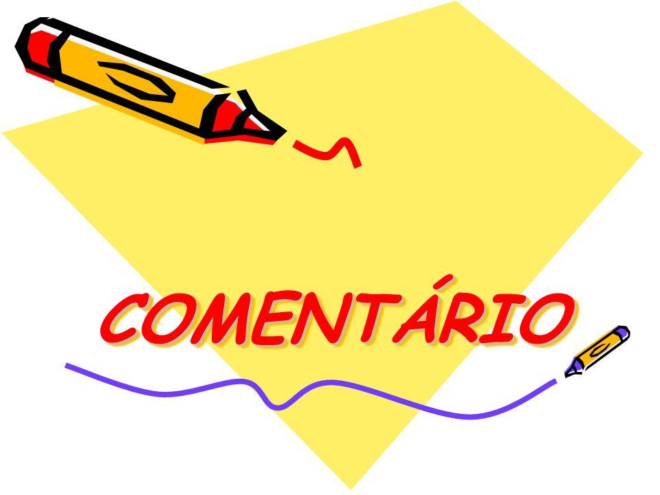 COMENTÁRIOCOMENTÁRIO